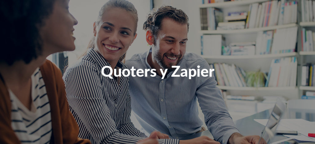 8 maneras de utilizar Zapier con Quoters