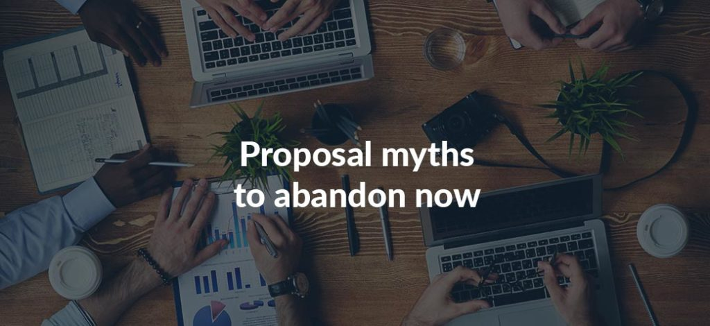 5 Proposal Myths You Must Abandon In 2020